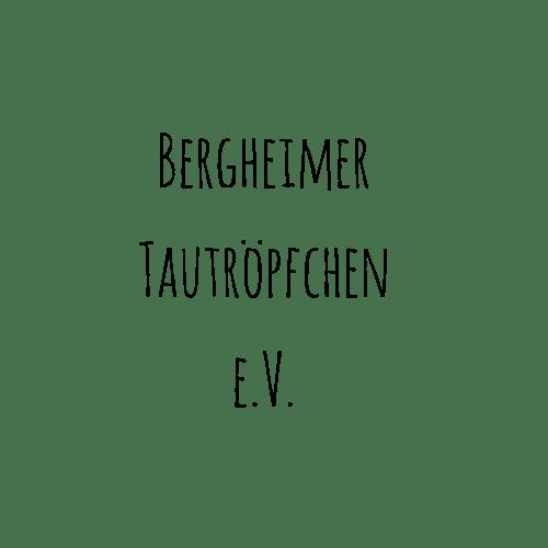 Bergheimer Tautröpfchen e.V.